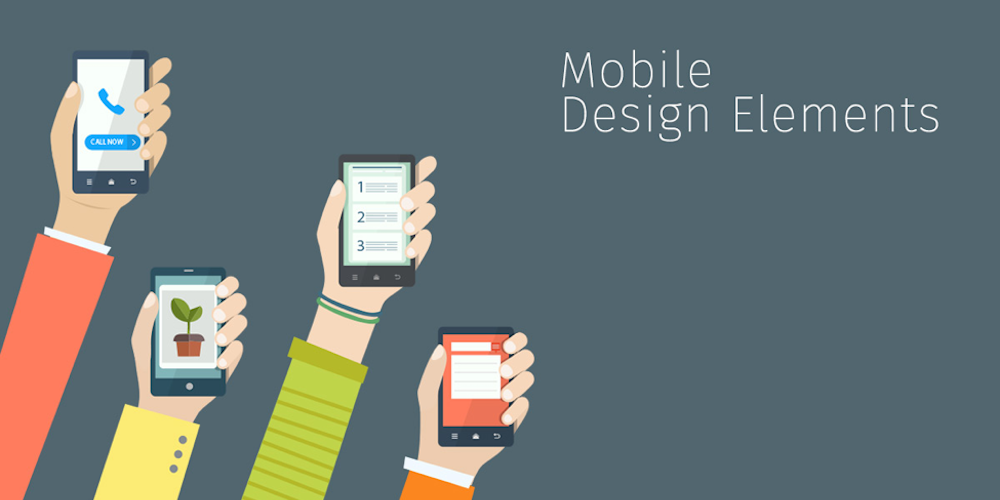 4 Mobile Design Elements That Will Never Go Out of Style